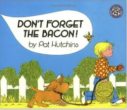 Dont Forget the Bacon!