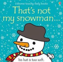 That's Not My Snowman (Usborne Touchy-Feely Books)