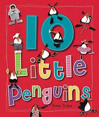 10 Little Penguins(广受欢迎的Kate Toms系列丛书)