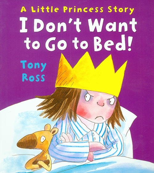 A Little Princess Story - I Don't Want to Go to Bed!
