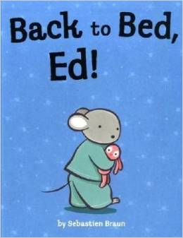Back to Bed,Ed!