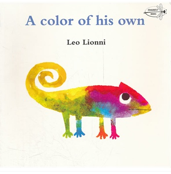 A Color of His Own (by Leo Lionni) 自己的颜色(绘本大师李欧·李奥尼经典杰作) 9780679887850