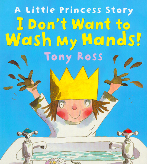 A Little Princess Story - I Don't Want to Wash My Hands!