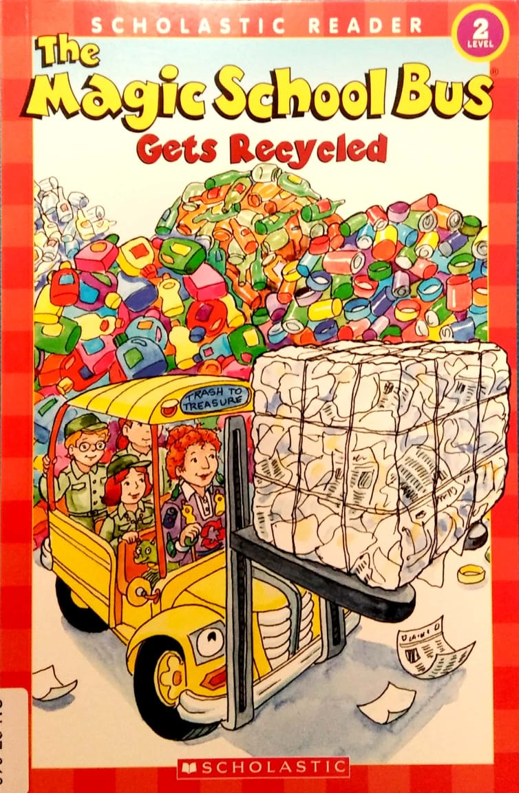 The Magic School Bus Gets Recycled(Scholastic Reader)