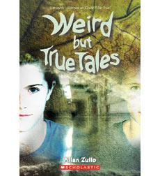 Weird But True Tales
