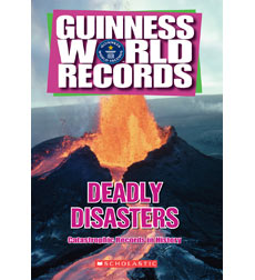Guinness World RecordsDeadly Disasters: Catastrophic Records in Histor