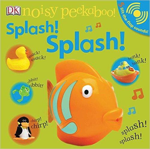 DK Noisy Peekaboo: Splash! Splash!(英语)纸板发声书