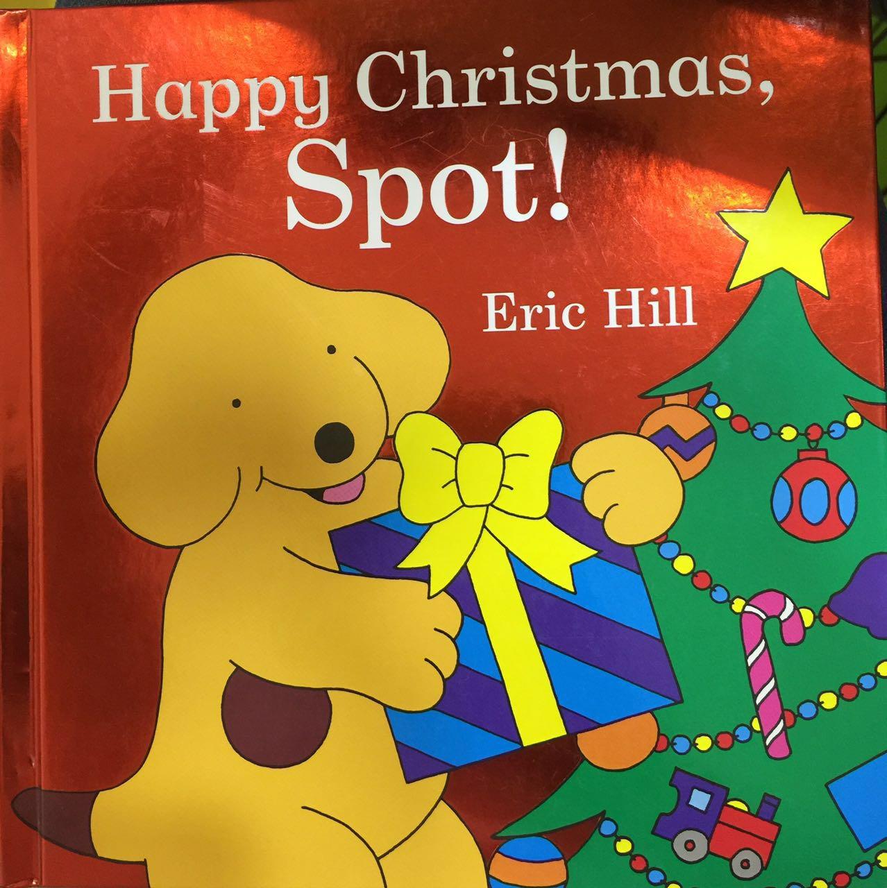Happy Christm as, Spot! 英文原版翻翻书